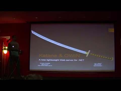 NCrafts Paris 2014 - 03 - Katana and Owin: a new lightweight Web server for .NET