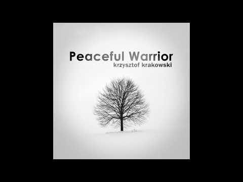 Krzysztof Krakowski - Peaceful Warrior