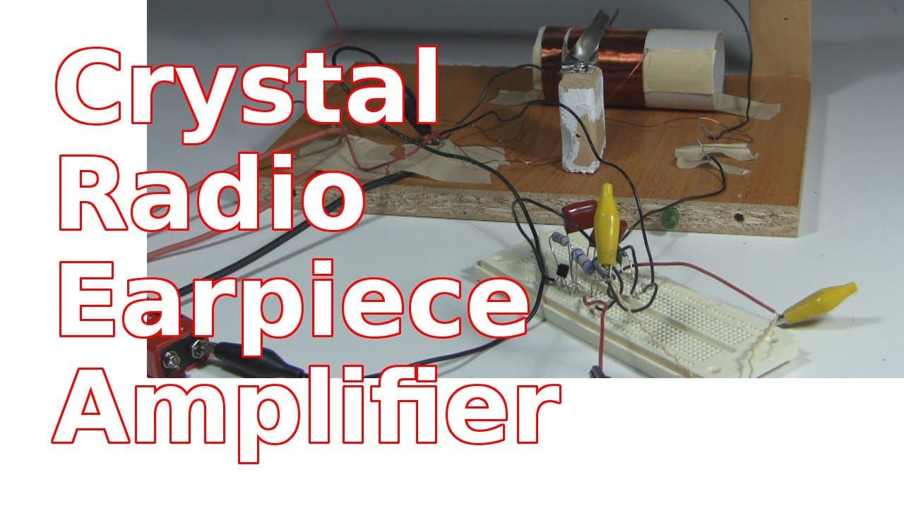 How To Make Amplifier For Crystal Radio Earphone Youtube Portable 9v Headphone Circuit Diagram