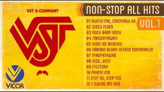 VST & Company Non-stop All Hits Vol. 1 (Non-stop Playlist)