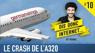 VERINO #10 - Le crash de l'A320 // Dis donc internet...