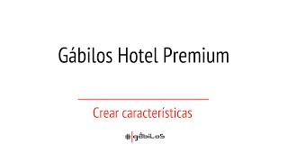 Gabilos Hotel Premium crear características