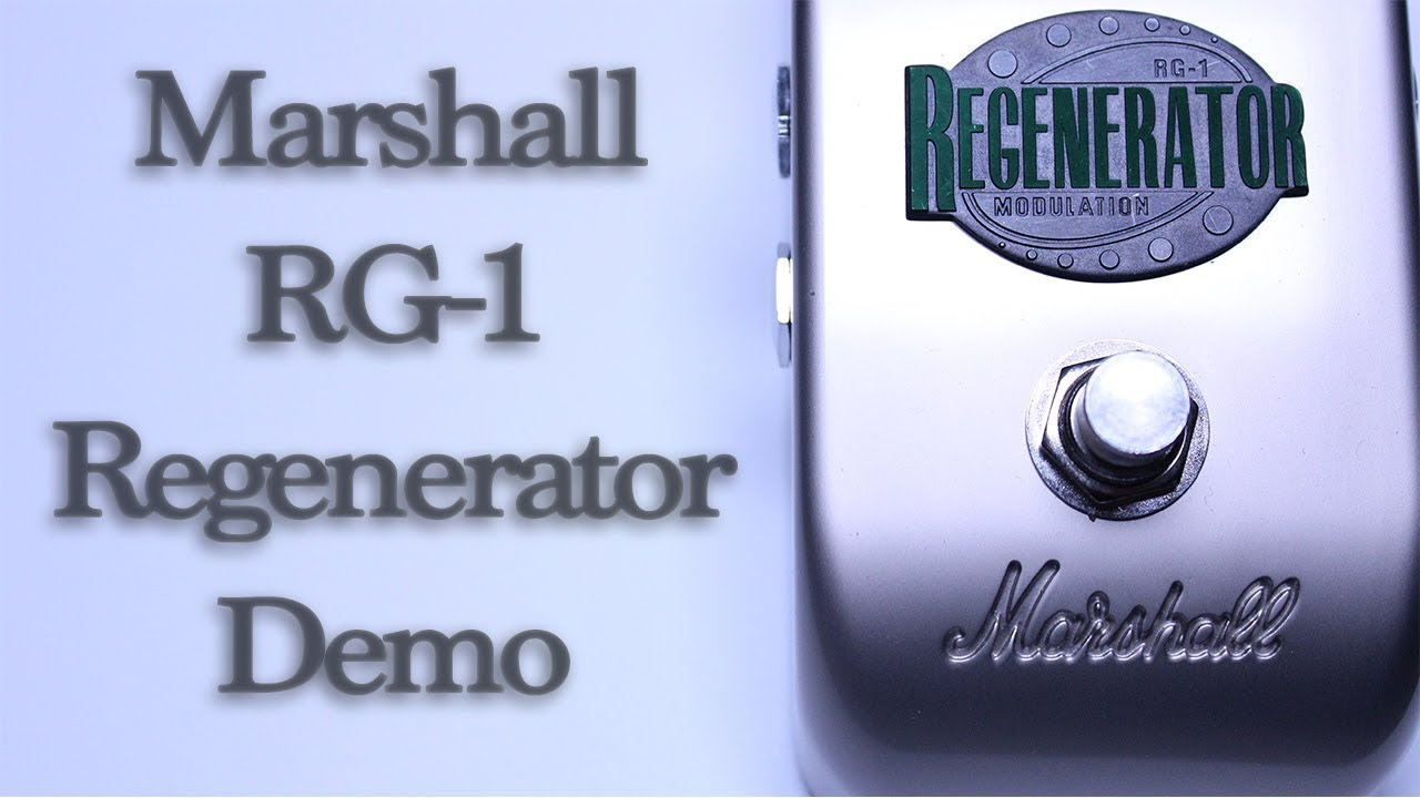 Marshall - RG-1 Regenerator Modulation - Demo (Including