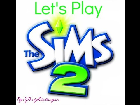 Lets Play The Sims 2 Part 14: Backpack Family!