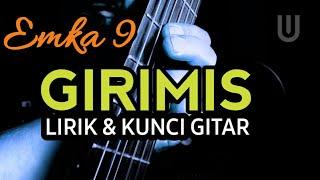 Emka 9 & Kang Dedi Mulyadi - Girimis Plus Lirik & Kunci Gitar