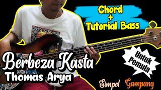 Download BASS COVER & CHORD BERBEZA KASTA - THOMAS ARYA (CHORD) UNTUK PEMULA