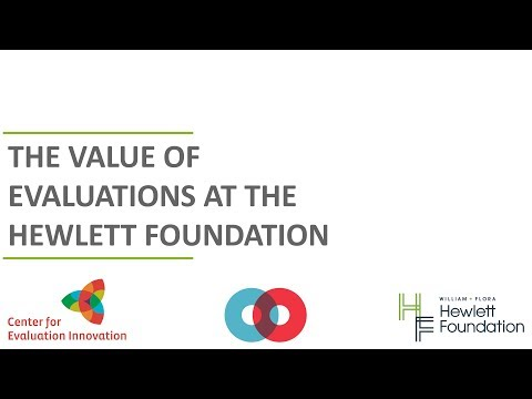 The Value of Evaluations at the Hewlett Foundation