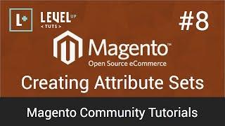 Magento Community Tutorials #8 - Creating Attribute Sets