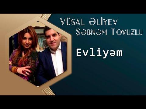 Vusal Eliyev Ft & Sebnem Tovuzlu - Evliyem ( Yep Yeni 2015 ) ( www.uzeyirmehtizade.az )