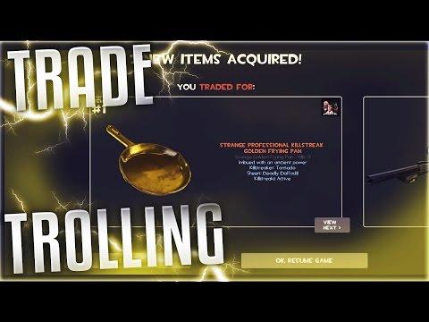 TF2 - TROLLING TRADE SERVERS (GOLDEN PAN TRADES!!)
