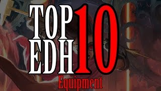 Top 10 EDH Equipment Cards for Magic: The Gathering (2017)