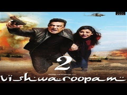 'Vishwaroopam II' (2018) New Tamil And Hindi Language Movie Trailer | Kamal Haasan