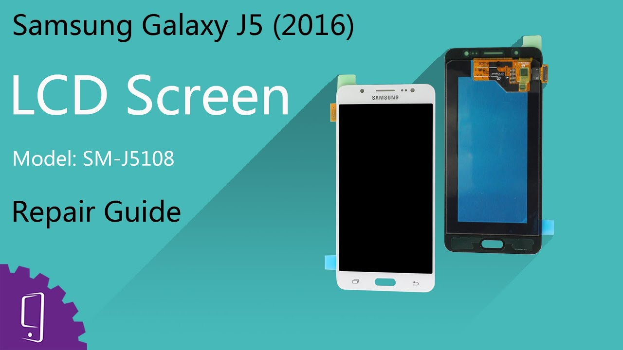Samsung Galaxy J5 (2016) LCD Screen repair guide
