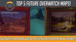 Overwatch - Top 5 Potential Future Maps/Levels! | Hammeh