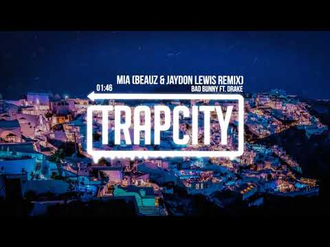 Bad Bunny ft. Drake - MIA (BEAUZ & Jaydon Lewis Remix)