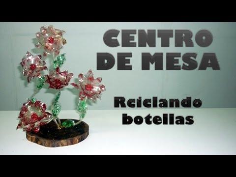 Centro de mesa botella pl stica reciclada youtube - Centros navidenos de mesa ...