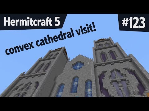 Convex Cathedral! — Hermitcraft 5 ep 123