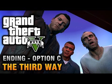 GTA 5 - Ending C / Final Mission #3 - The Third Way (Deathwi