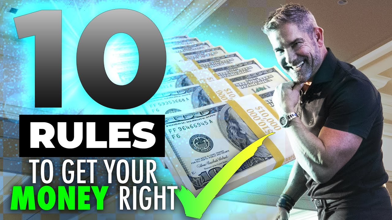 Grant Cardone's 10 Rules to get your Money Right
