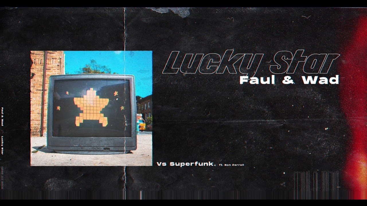 Faul & Wad vs. Superfunk - Lucky Star feat. Ron Carroll (Visualizer Video) [Ultra Music]
