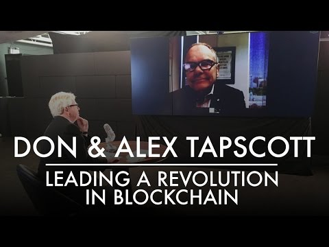 Don and Alex Tapscott | Leading a Revolution in Blockchain