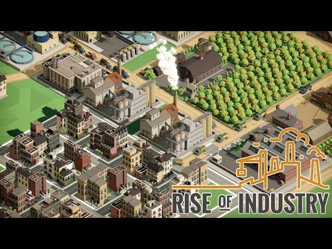 Rise Of Industry   First Impressions   Industry Building Management