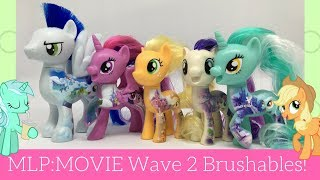 My Little Pony the Movie Wave 2 All About Brushables Review!