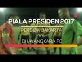 Highlight Persija Jakarta vs Bhayangkara FC - Piala Presiden 2017