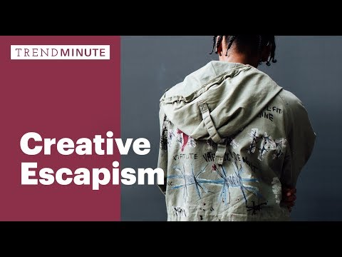 Trend Minute: Creative Escapism