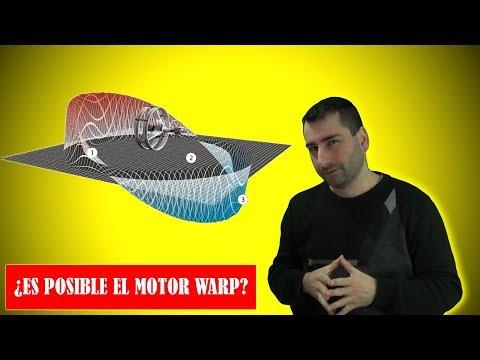El Increíble Motor Warp ¿Es la velocidad Warp fantasía o podría ser posible?