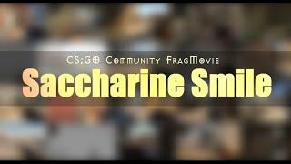 Saccharine Smile [CS;GO FRAG]