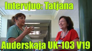 Intervjuo: Tatjana Auderskaja_UK-103_V19