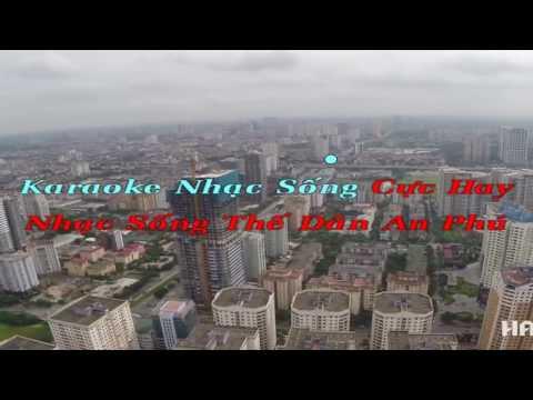 Dù Thế Nào Anh Vẫn Yêu Em Karaoke Nhạc Sống Remix