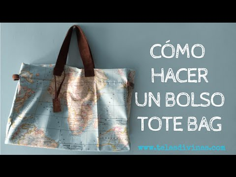 7a2685768 CÓMO HACER UN BOLSO TOTE BAG CON TELA MAPAMUNDI - YouTube