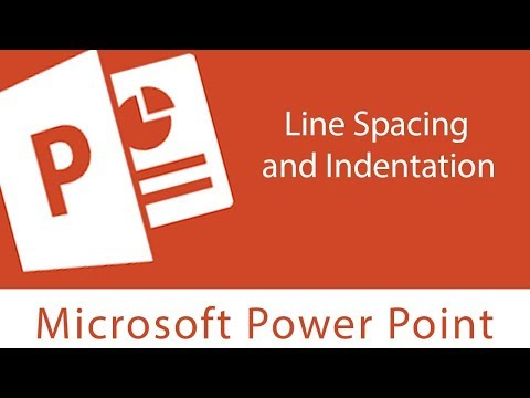 Powerpoint : Line Spacing and Indentation