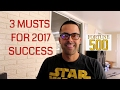 3 Most Important Factors To GUARANTEE Business Success in 2017
