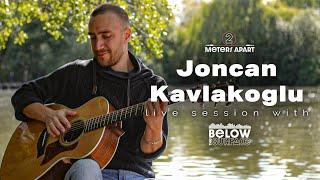 Joncan Kavlakoglu - Know Yourself (2 Meters Apart Session)