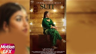 Motion Poster | Suit | Anmol Gagan Maan | Desi Routz | Releasing on 3rd Dec 2017