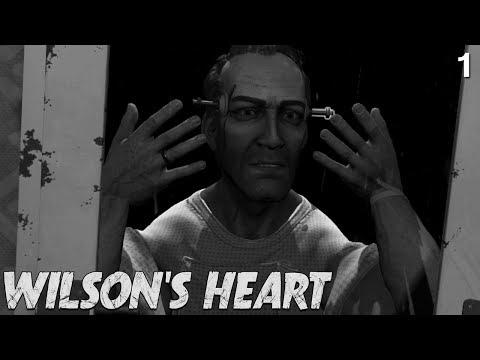 Wilson's Heart - Oculus Rift - Part 1 - Scary Chocolate
