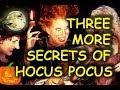 Three MORE secrets of Hocus Pocus (1993)