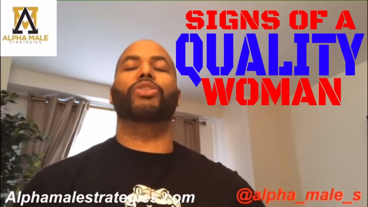Signs Of A Quality Woman (Shoutout Fitxfearless)