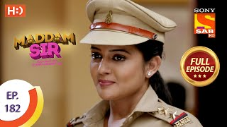 Maddam Sir - Ep 182  - Full Episode - 19th February, 2021
