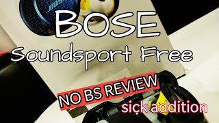 Bose Soundsport Free NO BS REVIEW
