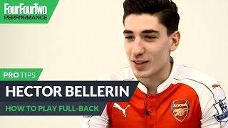 Hector Bellerin | How to play full-back | Pro soccer tips