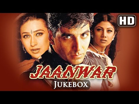 All Songs Of Jaanwar | Akshay Kumar | Karishma Kapoor | Shilpa Shetty | Super Hit Songs Of 90's