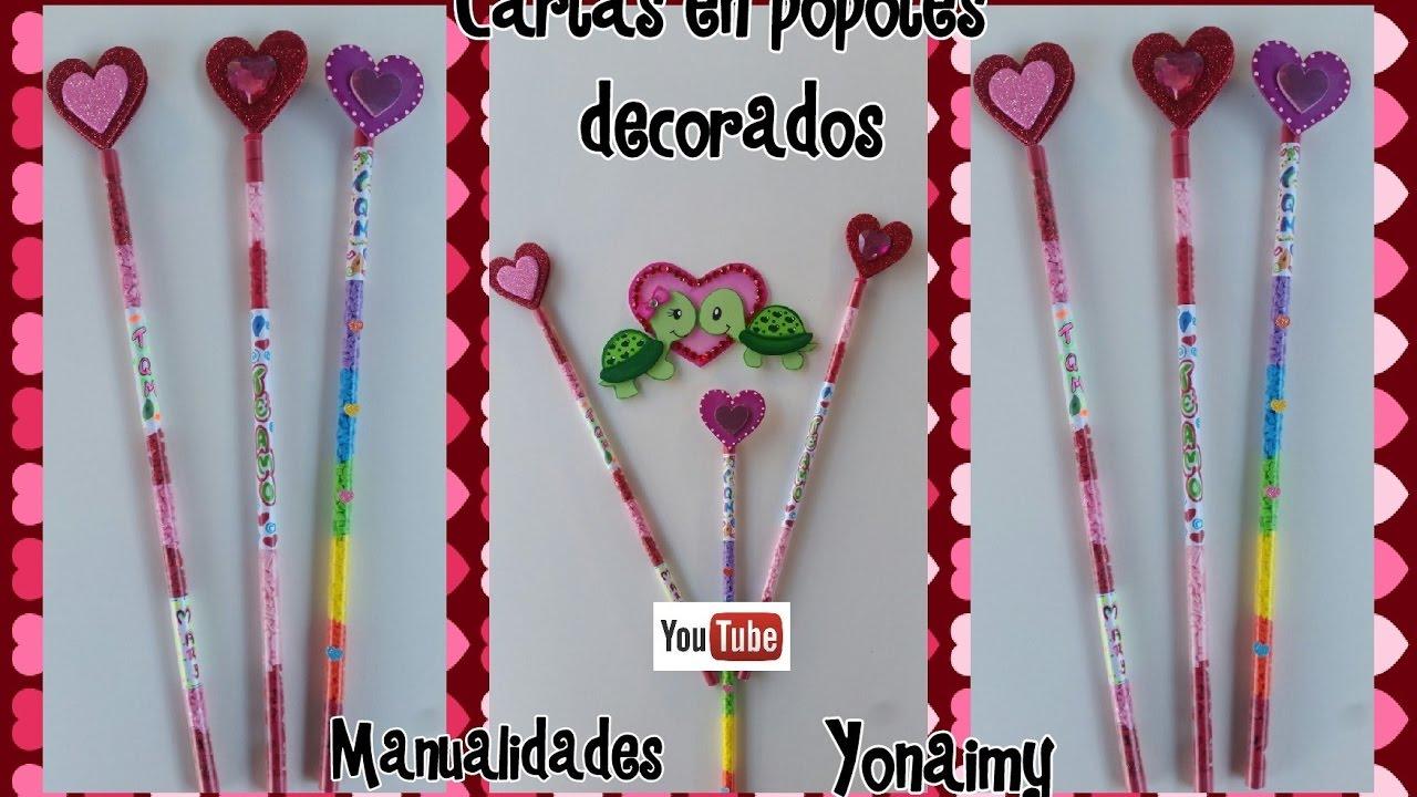 Cartas Para El Dia Del Amor Y La Amistad En Un Popote Adornado Youtube