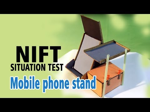 Mobile phone stand (NIFT- SITUATION TEST)