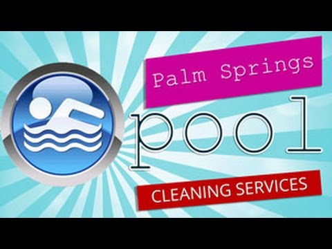 Palm Springs Pool Cleaning Service at (760) 844-3081