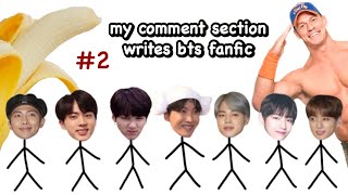 BTS Fanfiction but it's Made With Youtube Comments #2