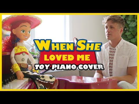 Toy Story 2: When She Loved Me (TOY PIANO COVER)